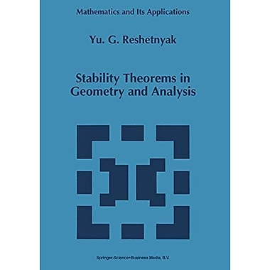 Stability Theorems In Geometry And Analysis Mathematics And Its Applications, New Book (9789048144679)