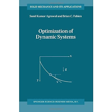 Optimization Of Dynamic Systems Solid Mechanics And Its Applications, New Book (9789048152056)