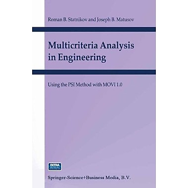 Multicriteria Analysis In Engineering Using The Psi Method With Movi 10, New Book (9789048160587)