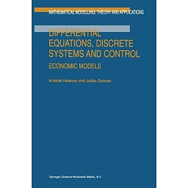 Differential Equations Discrete Systems And Control Economic Models Mathematical Modelling Theory And , New Book (9789048148882)