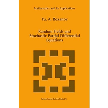 Random Fields And Stochastic Partial Differential Equations Mathematics And Its Applications, New Book (9789048150090)