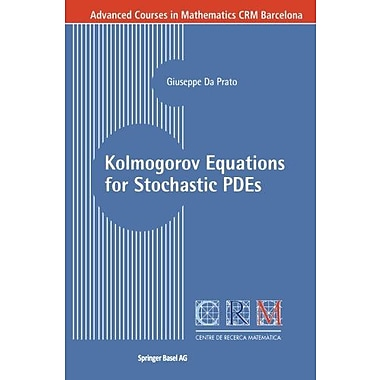Kolmogorov Equations For Stochastic Pdes Advanced Courses In Mathematics - Crm Barcelona, New Book (9783764372163)