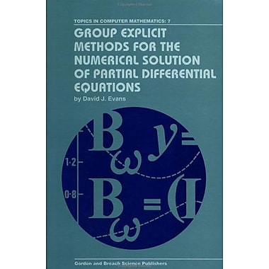 Group Explicit Methods For The Numerical Solution Of Partial Differential Equations, New Book (9789056990190)