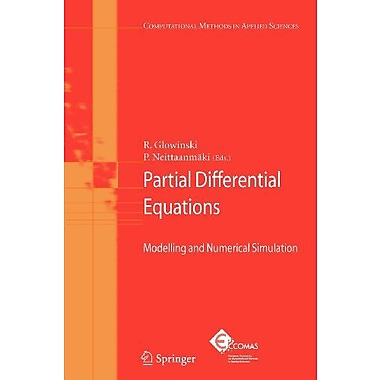 Partial Differential Equations Modelling And Numerical Simulation Computational Methods In Applied Sci, New Book (9789048179794)