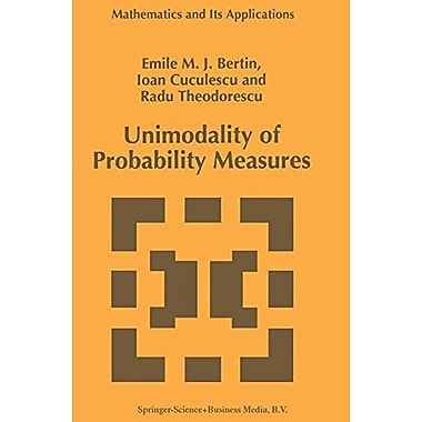 Unimodality Of Probability Measures Mathematics And Its Applications, New Book (9789048147694)