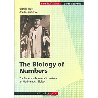 The Biology Of Numbers The Correspondence Of Vito Volterra On Mathematical Biology Science Networks Hi, New Book (9783764365141)