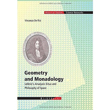 Geometry And Monadology Leibnizs Analysis Situs And Philosophy Of Space Science Networks Historical St, New Book (9783764379858)