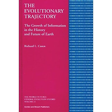 The Evolutionary Trajectory The Growth Of Information In The History And Future Of Earth World Futures, New Book (9789056996017)