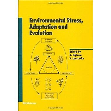 Environmental Stress Adaptation And Evolution Experientia Supplementum, New Book (9783764356958)