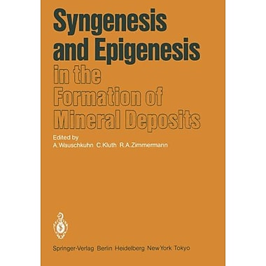 Syngenesis And Epigenesis In The Formation Of Mineral Deposits A Volume In Honour Of Professor G Chris, New Book (9783642700767)