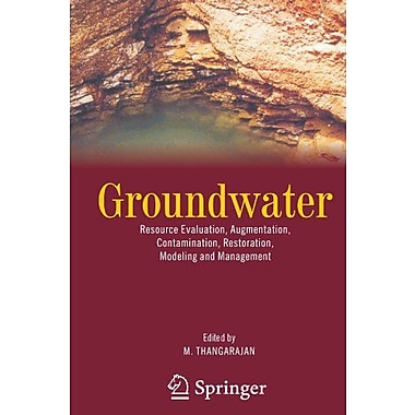 Groundwater Resource Evaluation Augmentation Contamination Restoration Modeling And Management, Used Book (9789048174355)