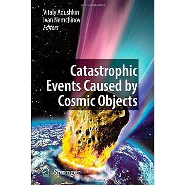 Catastrophic Events Caused By Cosmic Objects, Used Book (9789048176441)