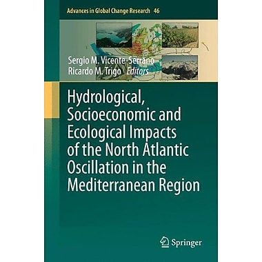 Hydrological Socioeconomic And Ecological Impacts Of The North Atlantic Oscillation In The Mediterran, Used Book (9789400713710)