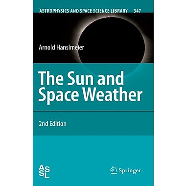 The Sun And Space Weather Astrophysics And Space Science Library, Used Book (9789048174065)