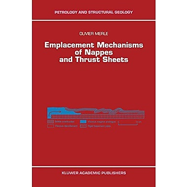 Emplacement Mechanisms Of Nappes And Thrust Sheets Petrology And Structural Geology, Used Book (9789048149674)