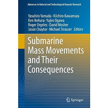 Submarine Mass Movements And Their Consequences 5Th International Symposium Advances In Natural And T, Used Book (9789400721616)