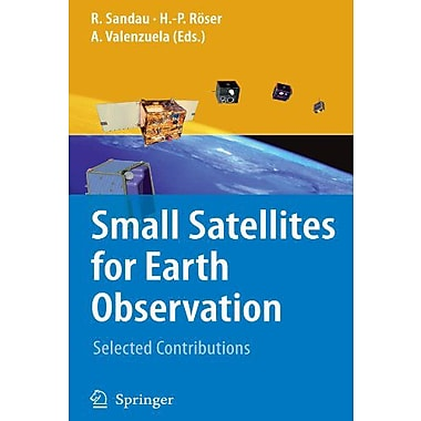 Small Satellites For Earth Observation Selected Contributions, New Book (9789048177721)