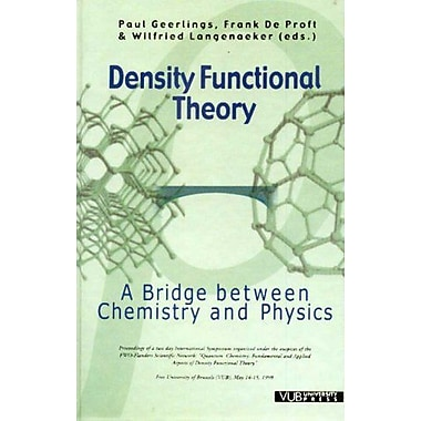 Density Functional Theory A Bridge Between Chemistry And Physics, New Book (9789054872351)