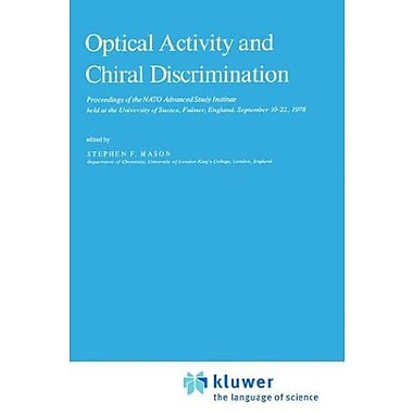 Optical Activity And Chiral Discrimination Nato Science Series C, New Book (9789027709820)