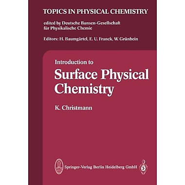 Introduction To Surface Physical Chemistry Topics In Physical Chemistry, New Book (9783798508583)