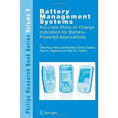 Battery Management Systems Accurate State-Of-Charge Indication For Battery-Powered Applications Philip, New Book (9789048177738)