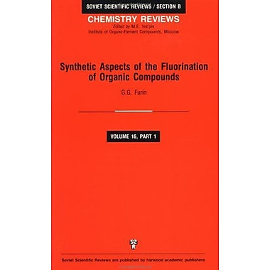 Synthetic Aspects Of The Fluorination Of Organic Compounds Soviet Scientific Reviews Series Section B, New Book (9783718651573)