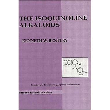 Isoquinoline Alkaloids Chemistry And Biochemistry Of Organic Natural Products, New Book (9789057022296)
