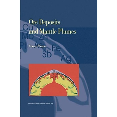 Ore Deposits And Mantle Plumes, New Book (9789048140268)