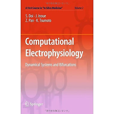 Computational Electrophysiology A First Course In In Silico Medicine Volume 2, New Book (9784431538615)