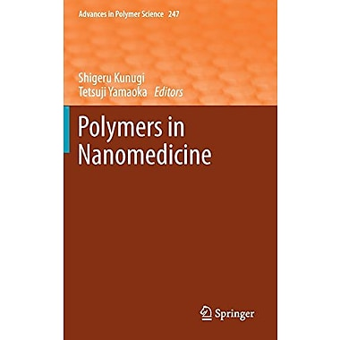 Polymers In Nanomedicine Advances In Polymer Science, New Book (9783642278556)