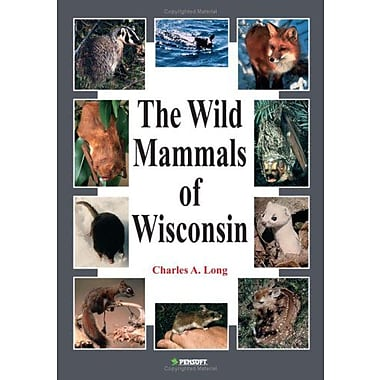 The Wild Mammals Of Wisconsin Faunistica, New Book (9789546423139)