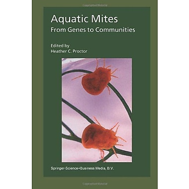 Aquatic Mites From Genes To Communities, New Book (9789048167104)