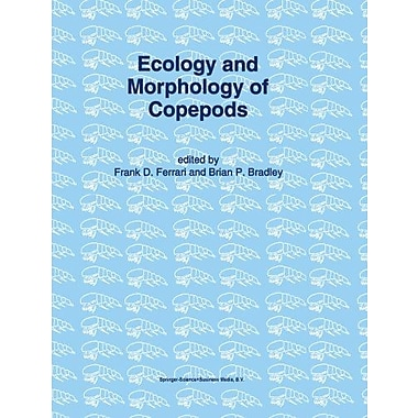 Ecology And Morphology Of Copepods Proceedings Of The 5Th International Conference On Copepoda Baltimo, New Book (9789048144907)