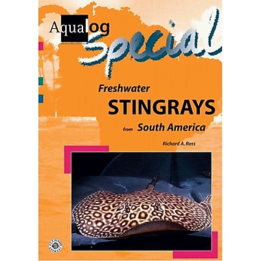Freshwater Stingrays From South America Aqualog Special, New Book (9783931702878)