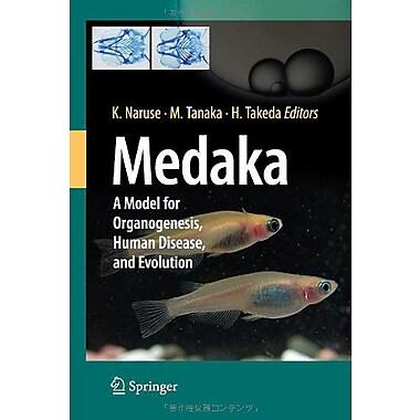 Medaka A Model For Organogenesis Human Disease And Evolution, New Book (9784431926900)