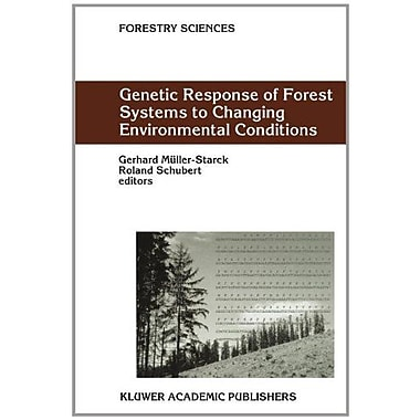 Genetic Response Of Forest Systems To Changing Environmental Conditions Forestry Sciences, New Book (9789048159284)