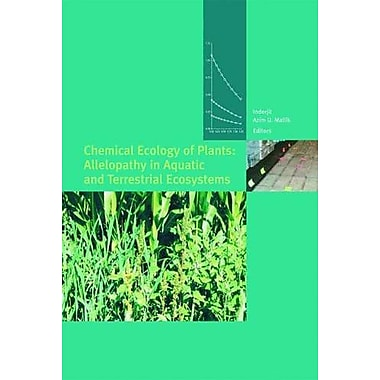 Chemical Ecology Of Plants Allelopathy In Aquatic And Terrestrial Ecosystems, New Book (9783764365356)