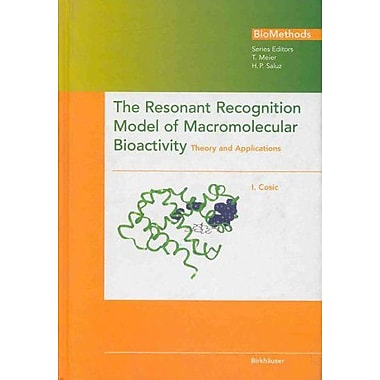 The Resonant Recognition Model Of Macromolecular Bioactivity Theory And Applications, New Book (9783764354879)
