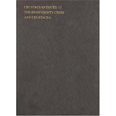 The Biodiversity Crisis And Crustacea - Proceedings Of The Fourth International Crustacean Congress Cr, New Book (9789054104780)