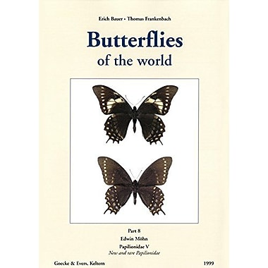 Butterflies Of The World Papilionidae V New Amp Rare Papilionidae, New Book (9783931374754)