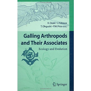 Galling Arthropods And Their Associates Ecology And Evolution, New Book (9784431321842)