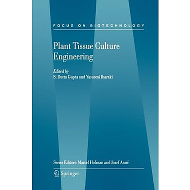 Plant Tissue Culture Engineering Focus On Biotechnology, New Book (9789048169061)