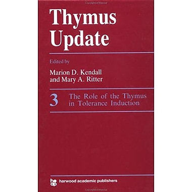 Role Of The Thymus In Tolerance Induction Thymus Update Series, New Book (9783718650200)