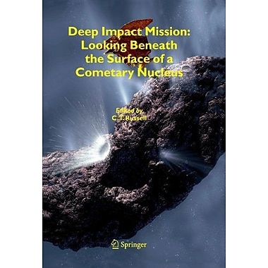Deep Impact Mission Looking Beneath The Surface Of A Cometary Nucleus, New Book (9789048169078)