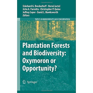 Plantation Forests And Biodiversity Oxymoron Or Opportunity? Topics In Biodiversity And Conservation, New Book (9789048128068)