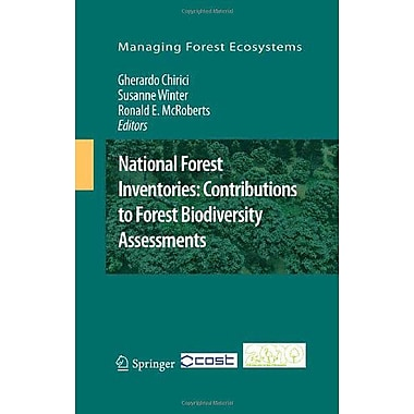 National Forest Inventories Contributions To Forest Biodiversity Assessments Managing Forest Ecosystem, New Book (9789400704817)