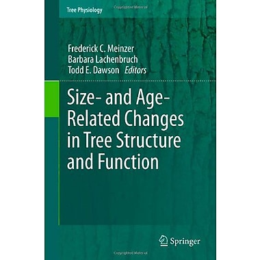 Size- And Age-Related Changes In Tree Structure And Function Tree Physiology, New Book (9789400712416)