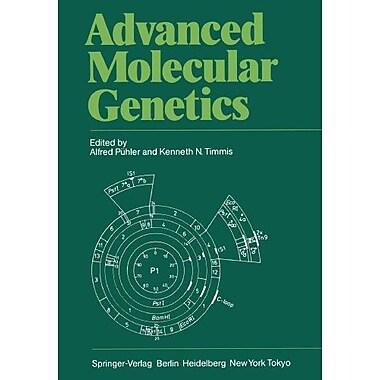 Advanced Molecular Genetics, New Book (9783642693076)