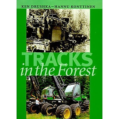 Tracks In The Forest The Evolution Of Logging Machinery, New Book (9789529086160)