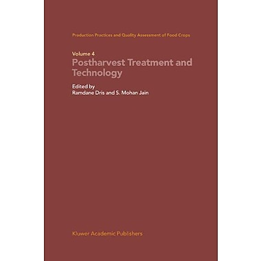 Production Practices And Quality Assessment Of Food Crops Volume 4 Proharvest Treatment And Technology, New Book (9789048164608)
